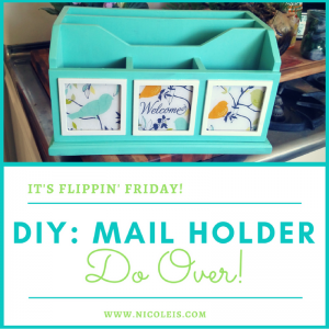 DIY: Mail Holder Do Over with Chalk Paint and Decoupage | It's Flippin' Friday!