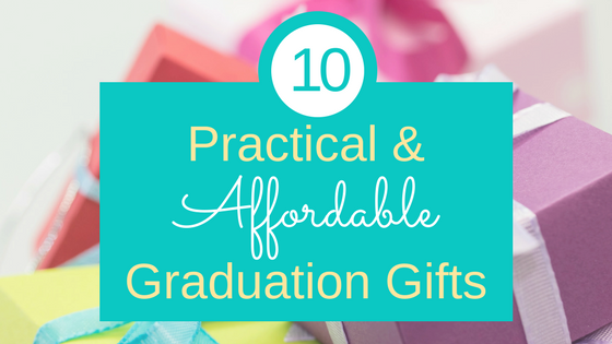 10 Practical & Affordable Graduation Gifts | Thrifty to Gifty