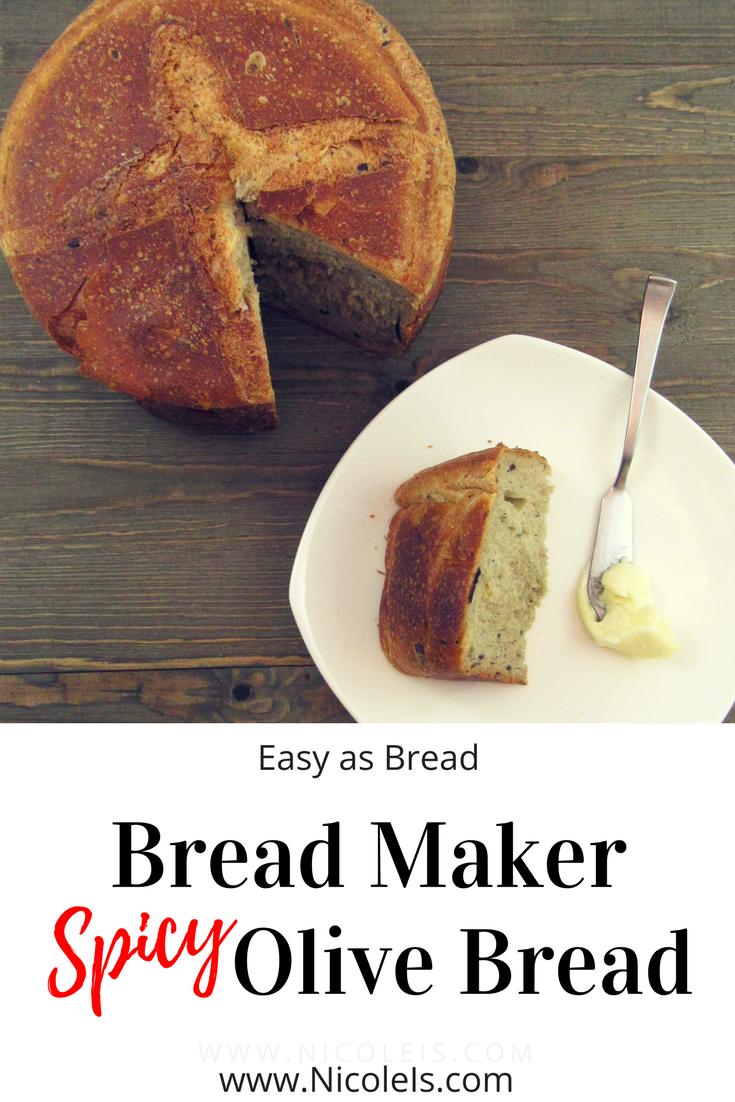 Bread Maker Spicy Olive Bread | Easy as Bread Recipe - YUMMMMMMY!
