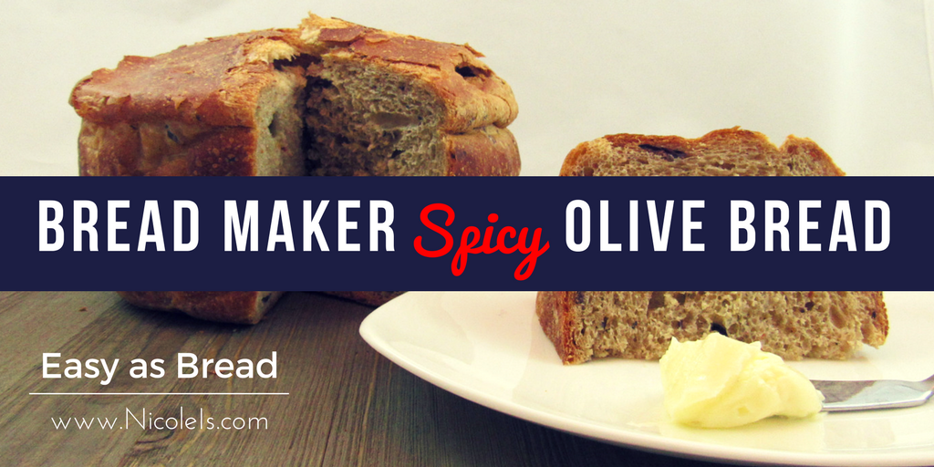 Bread Maker Spicy Olive Bread | Easy as Bread Recipe