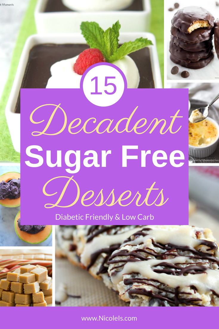 15 Decadent Sugar Free Desserts! Indulgently sinful & secretly healthy!! Diabetic Friendly, Vegan, Paleo, Vegetarian, Vegan, Low Carb