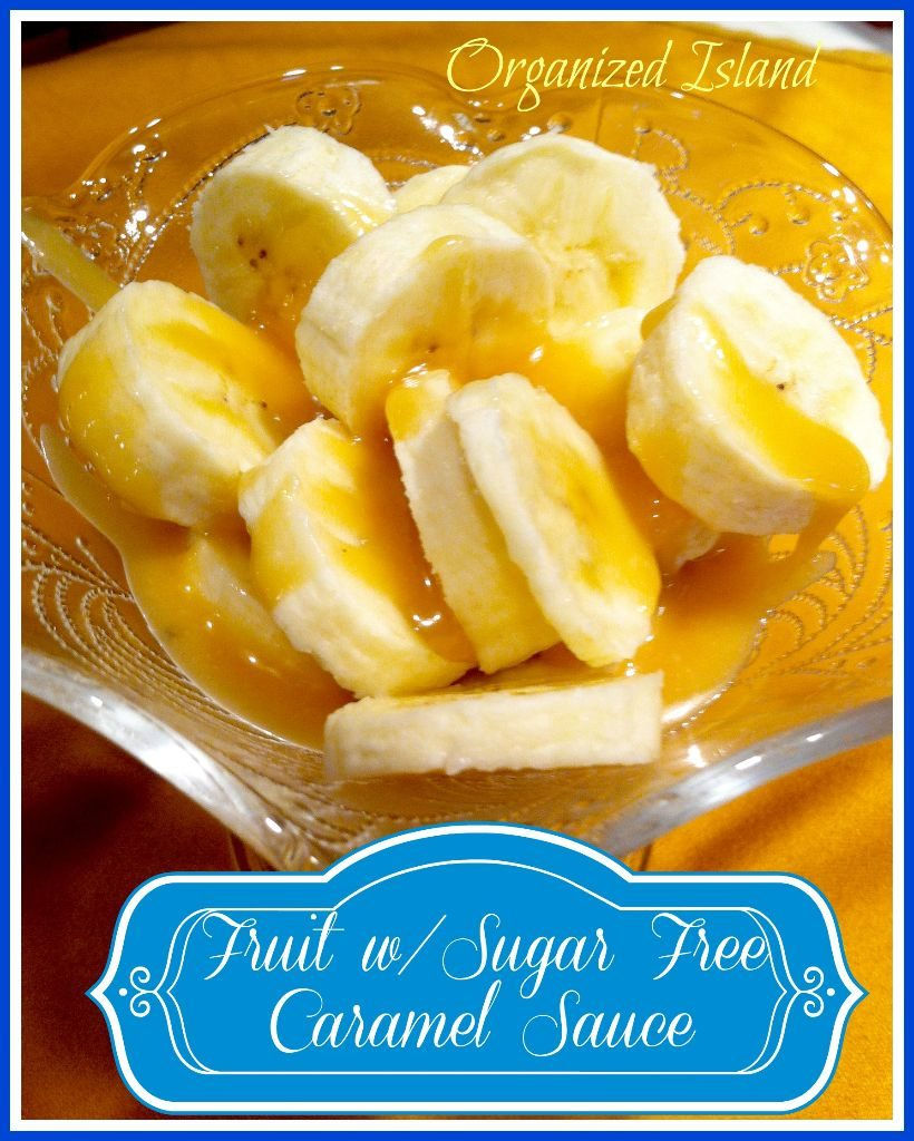 Fruit with Sugar Free Caramel Sauce