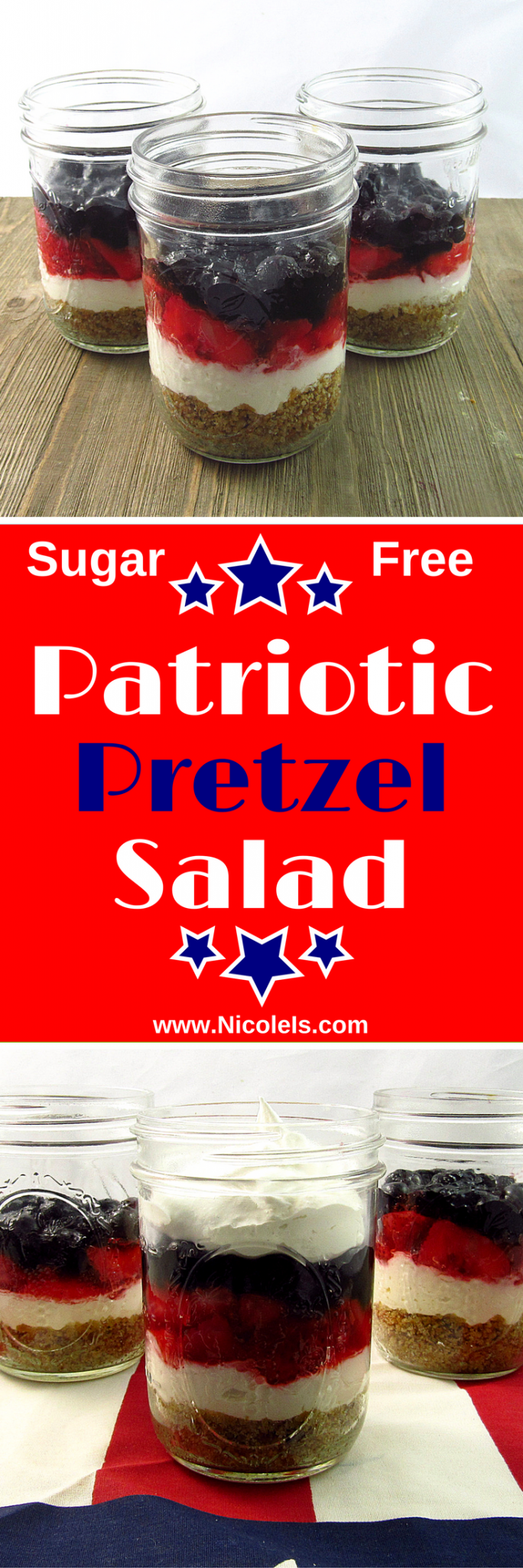 Sugar Free Patriotic Pretzel Salad Dessert with fresh strawberries and blueberries! Delicious dessert for Memorial Day, 4th of July, Labor Day, or just any ol' BBQ! Diabetic Friendly www.nicoleis.com