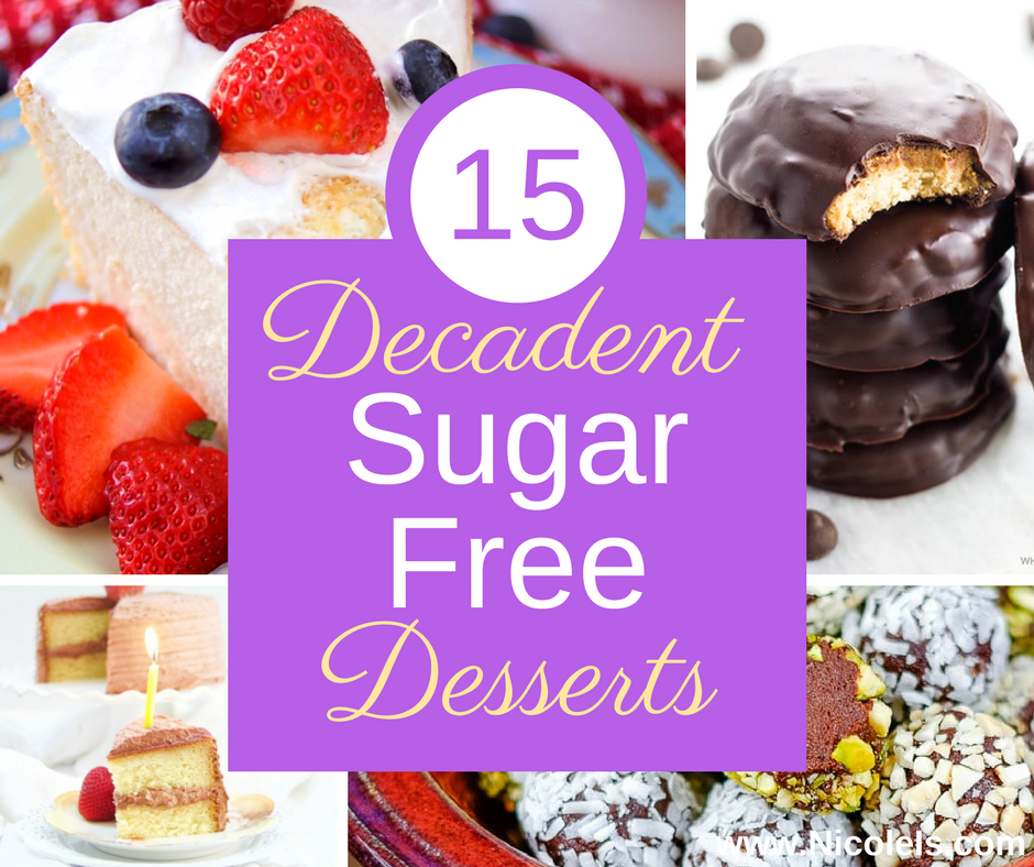 15 Decadent Sugar Free Desserts Dessert Recipe Round Up
