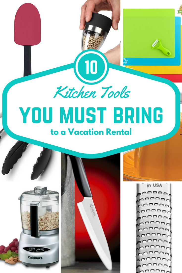 Top 10 Kitchen Tools You Must Bring to a Vacation Rental! www.NicoleIs.com