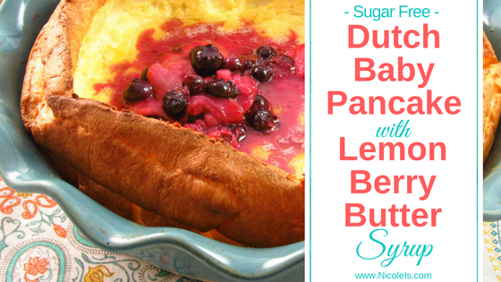 This fluffy, eggy, buttery Dutch Baby Pancake with Sugar Free Lemon Berry Butter Syrup will make an impressive and delicious appearance at your next brunch table! Diabetic Friendly