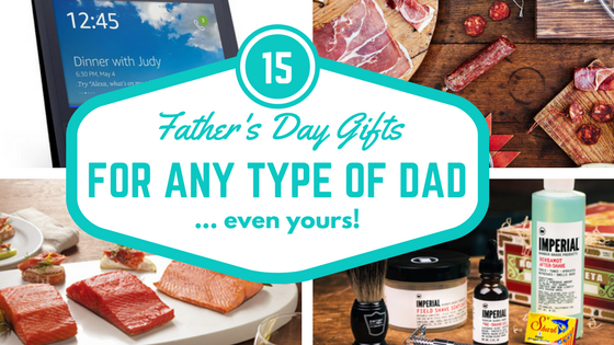 15 Father's Day Gifts for Every Type of Dad... Even Yours! Nicole is Very Clever! A gift for every father in your life!