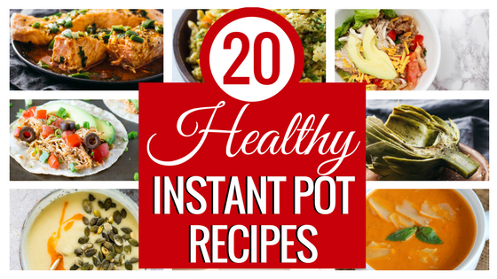 20 Healthy Instant Pot Recipes to Help You Keep Those New Year's Resolutions! Instant Pot Recipes | Instant Pot Fish | Instant Pot Tacos | Instant Pot Soup | Instant Pot Oatmeal | Instant Pot Artichokes | Pressure Cooker Recipes | Best Instant Pot Recipes