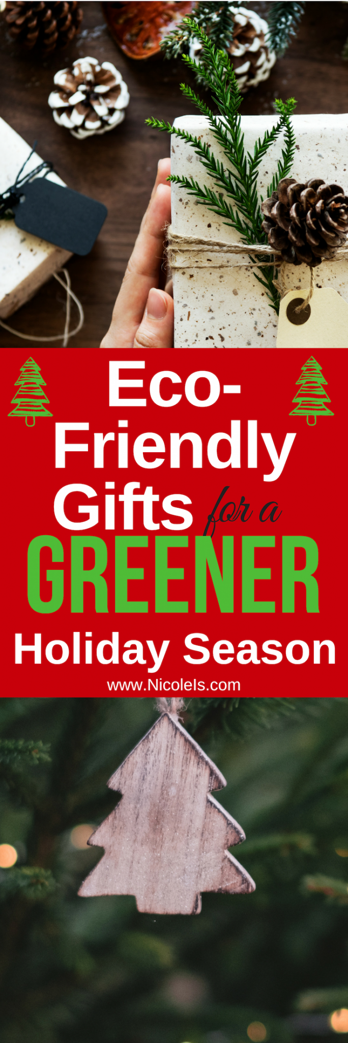 Eco-Friendly Gifts for Greener Holiday Season! www.NicoleIs.com Christmas Gifts | Holiday Gifts | Gifts for Her | Gifts for Him | Green Gifts | Sustainable Gifts | Sustainable Living | Vegan Gifts | Green Living | Eco-friendly Living | Organic Living